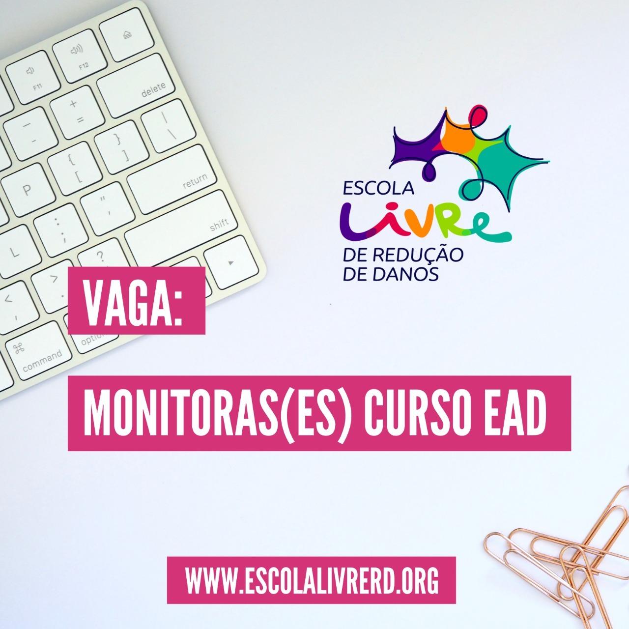 Vaga Monitoras(es) curso EAD